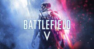 Ücretsiz Battlefield 5 Nasıl Alınır?