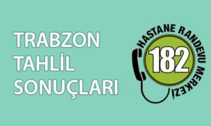 Trabzon Tahlil Sonuçları